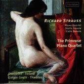 Strauss: Piano Quartet, Violin Sonata, Cello Sonata by The Primrose Piano Quartet