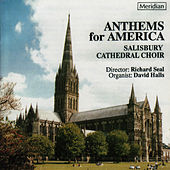 Anthems for America by Salisbury Cathedral Choir