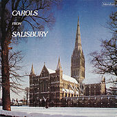 Carols from Salisbury by The Choir of Salisbury Cathedral