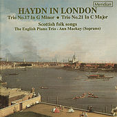 Haydn: Piano Trios & Scottish Folk Songs by English Piano Trio