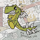 My Dinosaur Life by Motion City Soundtrack