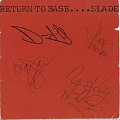 Return To Base by Slade
