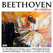 Beethoven For Children: Sonata Pathetique, Moonlight Sonata, Fur Elise, Clair De Lune by Beethoven Consort