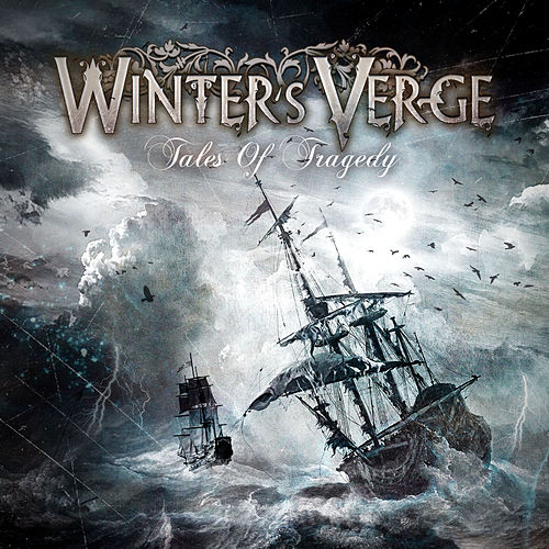 Tales Of Tragedy by Winter's Verge