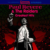 Greatest Hits (Re-Recorded / Remastered Versions) by Paul Revere & the Raiders