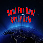 Candy Rain (Re-Recorded / Remastered) by Soul For Real