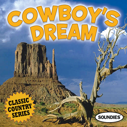 Cowboy's Dream - Classic Country Series by Various Artists