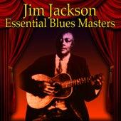 Essential Blues Masters by Jim Jackson