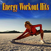 Energy Workout Hits by Cardio Workout Crew