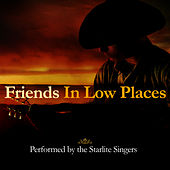 Friends In Low Places by The Starlite Singers