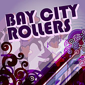 The Bay City Rollers by Bay City Rollers