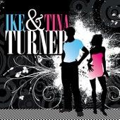 Ike & Tina Turner by Ike and Tina Turner