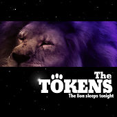 The Tokens by The Tokens