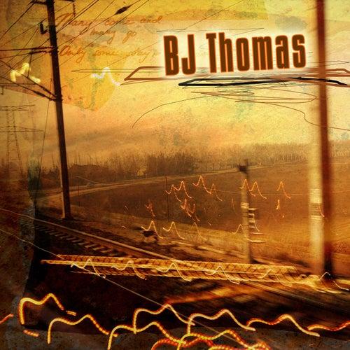 B.J. Thomas by B.J. Thomas