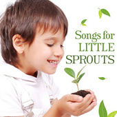 Songs For Little Sprouts by The Countdown Kids