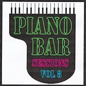 Piano bar sessions volume 8 by Jean Paques