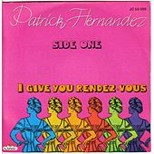 I give you a rendez-vous (original mix 79) by Patrick Hernandez
