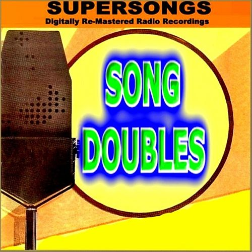 Supersongs - Song Doubles by Various Artists