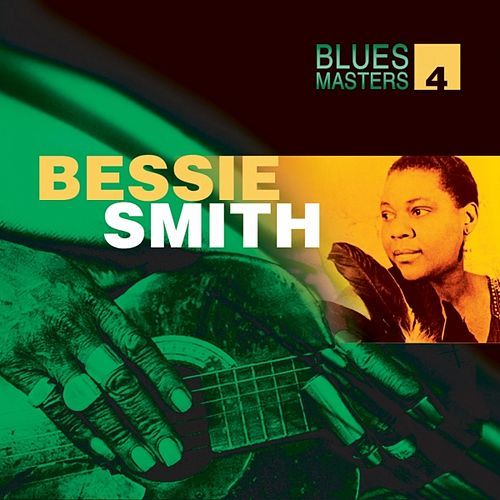 Blues Masters Vol. 4 (Bessie Smith) by Bessie Smith
