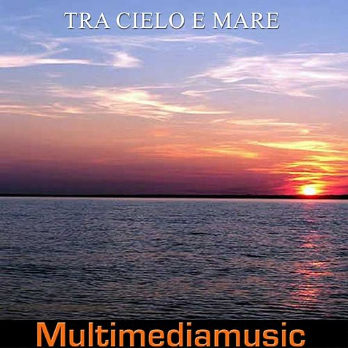 Tra cielo e mare by Various Artists