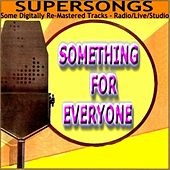 Supersongs - Something For Everyone by Various Artists