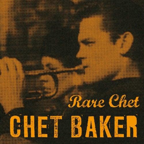Rare Chet by Chet Baker
