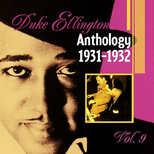 The Duke Ellington Anthology, Vol. 9 (1931-1932) by Duke Ellington