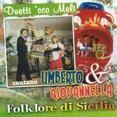 Duetti 'cco meli by Umberto
