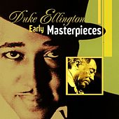 Early Masterpieces by Duke Ellington