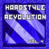Hardstyle Revolution, Vol. 4 by Various Artists
