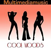 Cool Moods by Various Artists