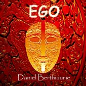 Ego by Daniel Berthiaume