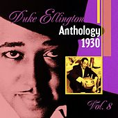 The Duke Ellington Anthology Vol. 8 (1930) by Duke Ellington