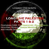 Long Live Palestine Parts 1 & 2 by Lowkey
