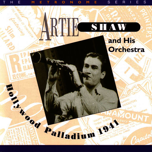 Hollywood Palladium by Artie Shaw