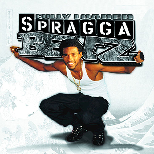 Fully Loaded by Spragga Benz