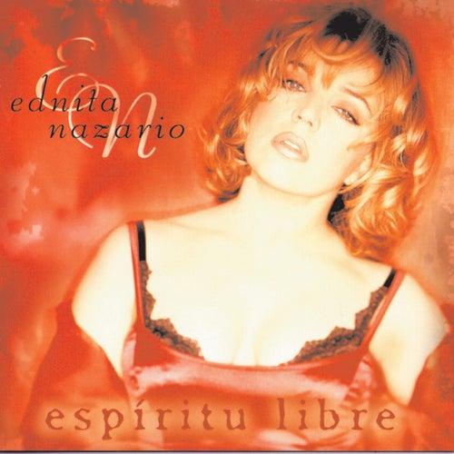 Espiritu Libre by Ednita Nazario