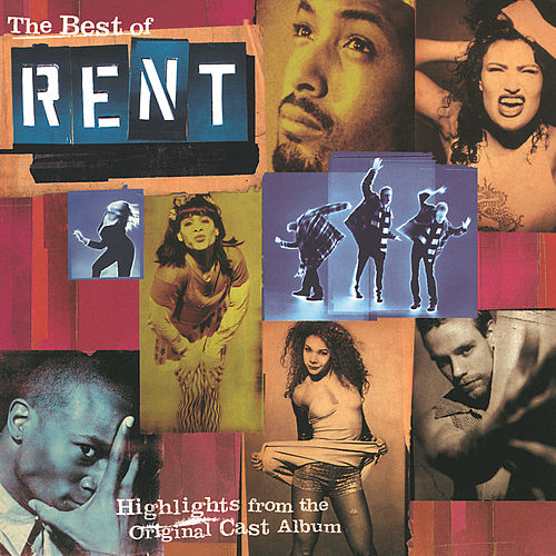 The Best Of Rent: Highlights From Original Cast Album by Jonathan Larson