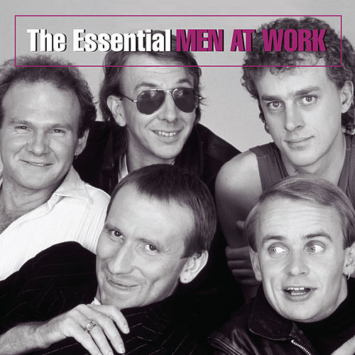 The Essential Men At Work by Men at Work