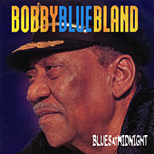 Blues At Midnight von Bobby Blue Bland