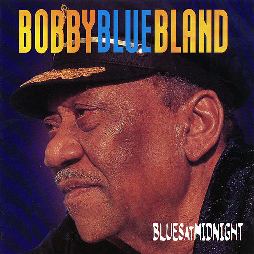 Blues At Midnight by Bobby Blue Bland