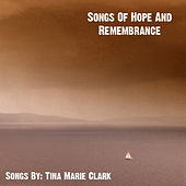 Songs Of Hope And Remembrance by Various Artists