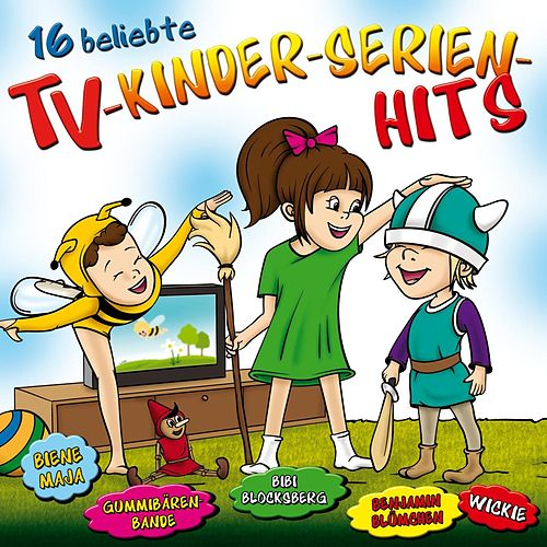 16 beliebte TV-KINDER-SERIEN HITS by Partykids