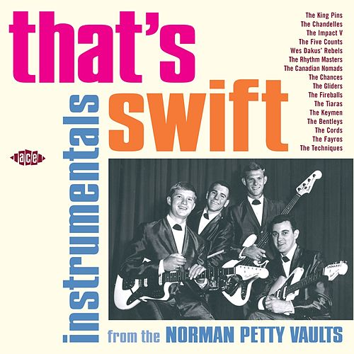 That's Swift: Instrumentals From The Norman Petty Vaults by Various Artists