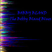 The Bobby Bland Blues by Bobby Blue Bland