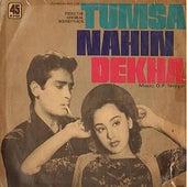 Tumsa Nahin Dekha - Sound Track by Various Artists