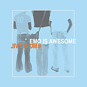 Emo is Awesome Emo is Evil by Various Artists
