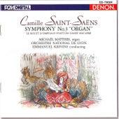 Saint-Saens: Symphony No. 3 (Organ), Danse Macabre & Others by Emmanuel Krivine