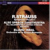 Richard Strauss: Also Sprach Zarathustra, Op.30, Till Eulenspiegels Lustige Streiche, Op.28 & Macbeth, Op.23 by Orchestre de la Suisse Romande