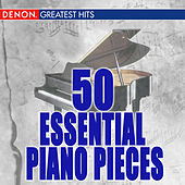 50 Essential Piano Pieces by Various Artists